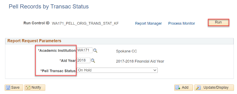 Pell Records by Transac Status page with parameters defined and run button annotated