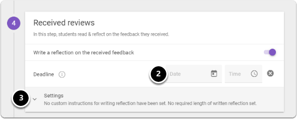 To set a deadline click on Date and time icons, then click on downward arrow next to settings to create custom instructions and required lenfth of written reflection set