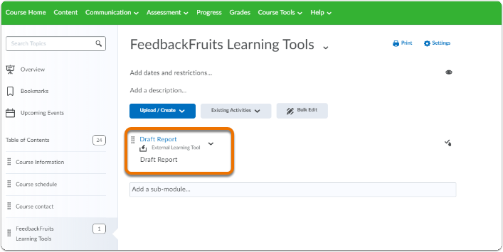 FeedbackFruits appears in the desired (sub)module in Brightspace