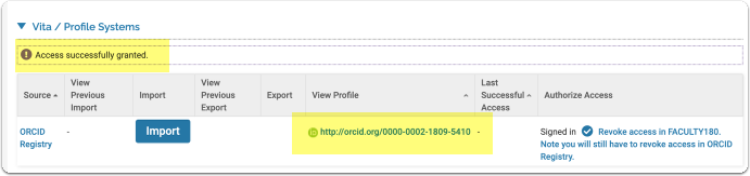 5. a message displays indicating 'Access successfully granted'. The faculty member's ORCID ID displays in the View Profile column.  Clicking the ORCID ID link takes the faculty member to their public ORCID profile.  Clicking the ORCID Registry link will take the faculty member to the ORCID homepage.