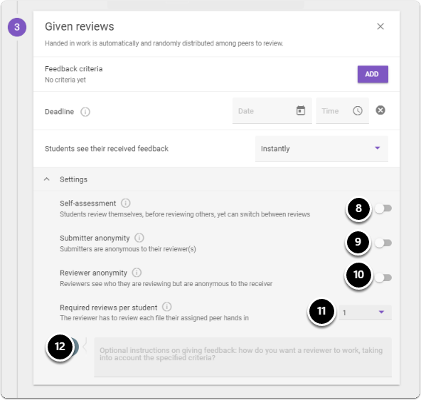 Further settings are available such as Self-assessment, submitter and review anonymity turn on the buttons to activate the settings, choose required reviews per students as well as give additional instructions on giving feedback