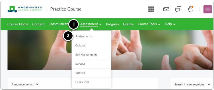 Course page - in the green navigation bar, click on Assessment then click on Assignments