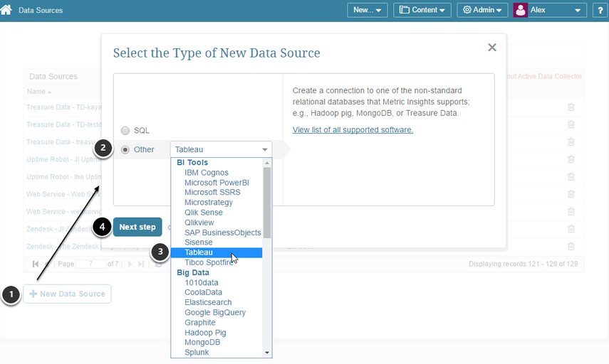 """Select """"Other"""" Data Source Type and choose """"Tableau"""" from the drop-down"""