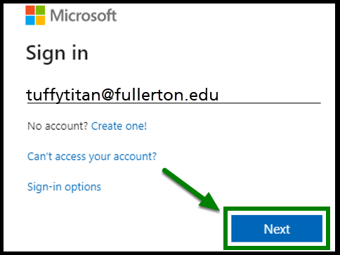 Sign in page displayed. You can enter your email address and click on the Next button when you are ready. Green highlight box and arrow showing location of the Next button.