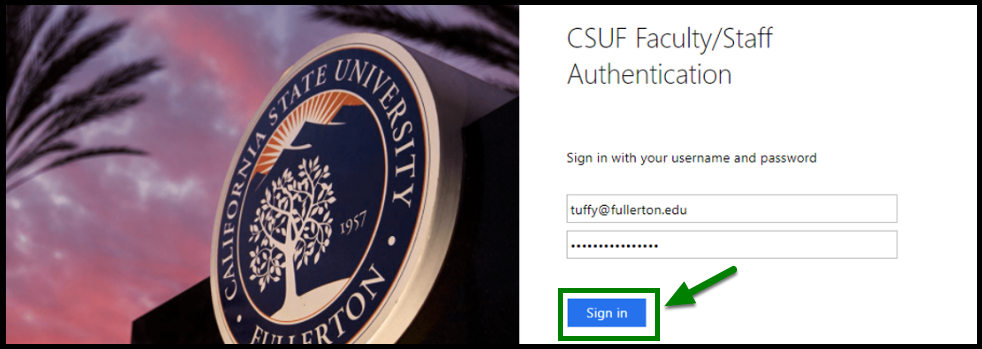 CSUF Faculty/Staff Authentication login page displayed. Green highlight box and arrow showing location of the Sign in button.