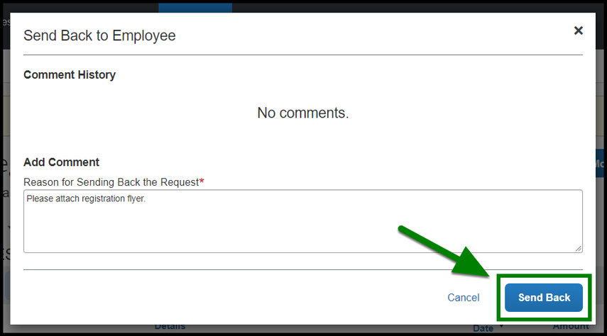 Send Back to Employee window. Type in the response and click on the Send Back button when you are ready. Green highlight arrow and box showing the location of the Send Back button.
