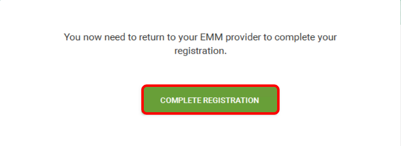 Complete Android EMM registration to manage Android devices