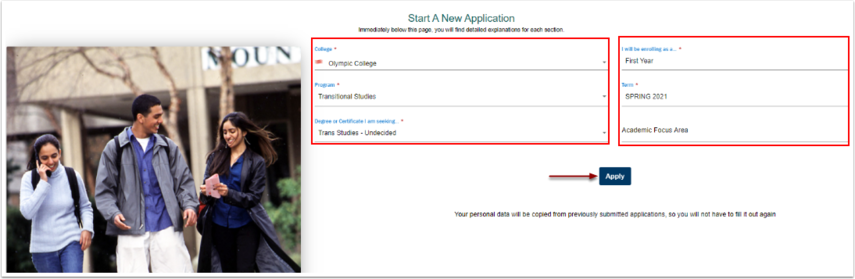 Select the college of your choice and additional information and select apply