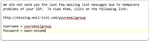 When we notice that emails are going through again, we will let you know by putting a small notice at the top of one of your emails.
