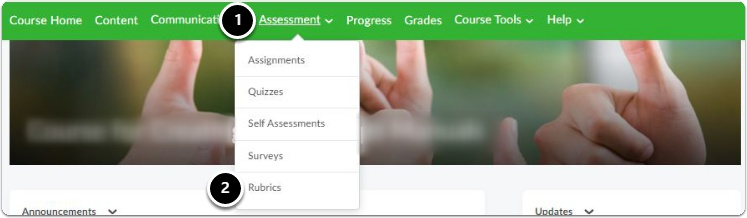 navigate to rubrics by clicking Assessment and then Rubrics