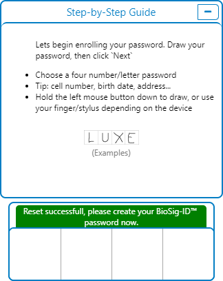 """BioSig-ID window with the following message above the draw pad: """"Reset successful; please create your BioSig-ID password now."""""""