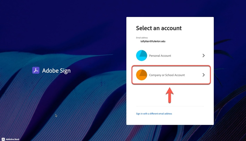 Adobe Sign Sign In Screen, arrow pointing to Company or School Account selection