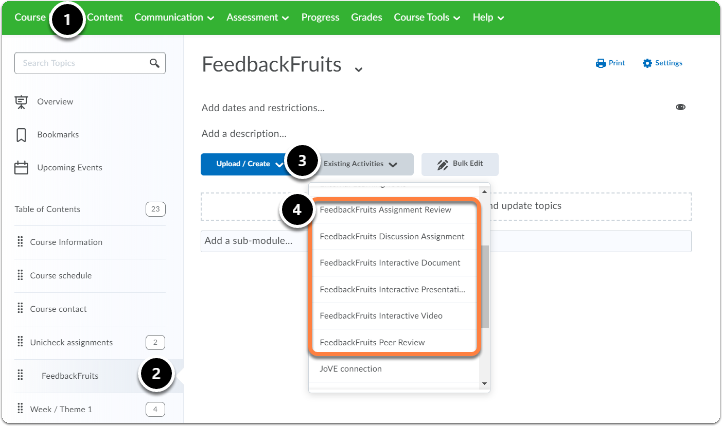 Click on the desired (sub)module, then on Existing Activities a drop-down menu will appear choose the Feedbackfruits learning tool you want to add