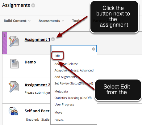 Image of an assignment in Blackboard with an arrown pointing to the chevron button next to the assignment.  A menu is open on screen with the Edit option outlined with a red circle.  An arrow is pointing to this option with instructions to select Edit from the menu.