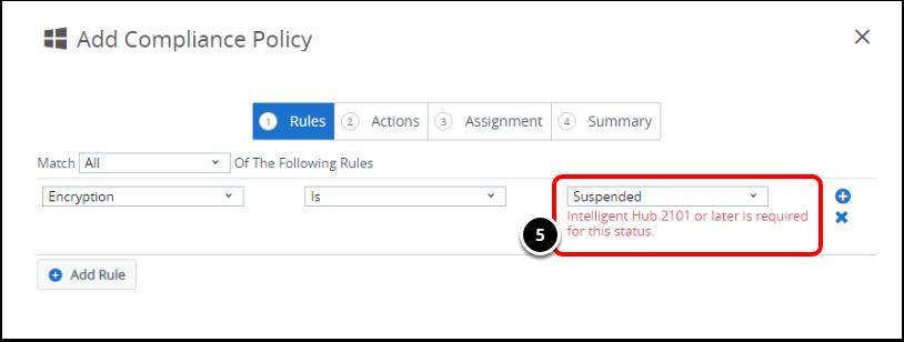Add Compliance Policy Rule in Workspace ONE UEM when configuring Windows 10 BitLocker.