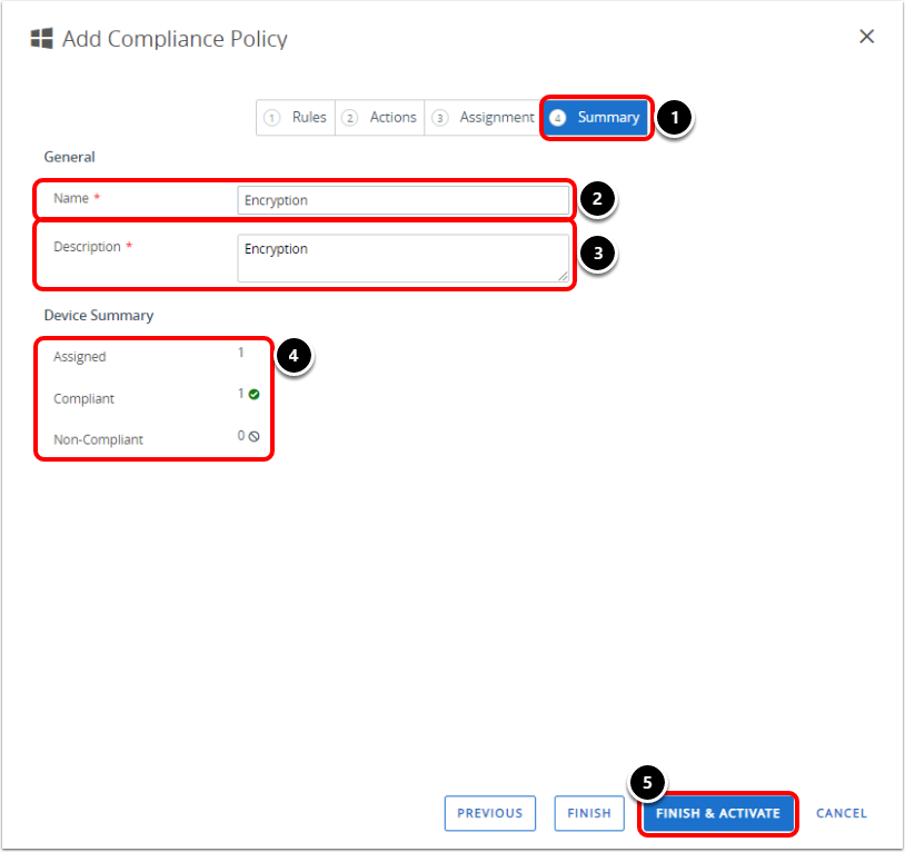 Activate the Compliance Policy in Workspace ONE UEM for Windows 10 encryption.