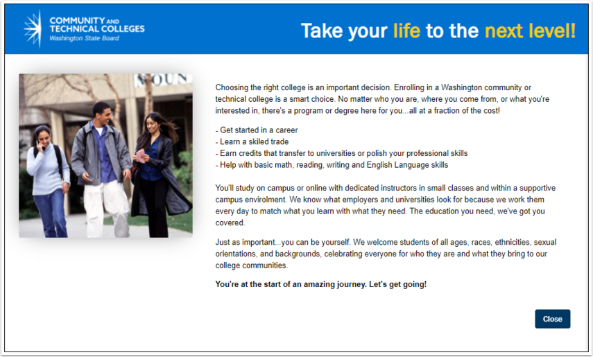 Welcome message --select Close to advance to application