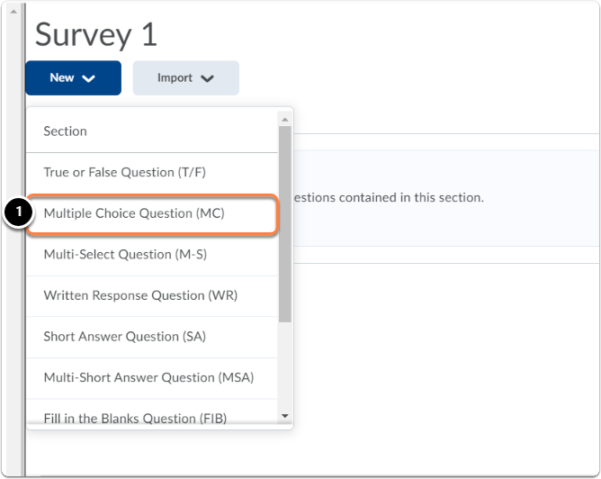 New, select the type of question you would like to add to your Survey