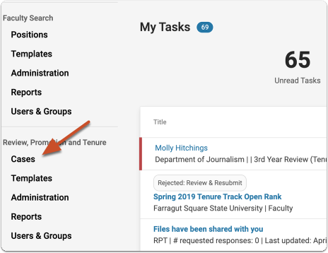 """You can access your cases any time by selecting """"Cases"""" under Review, Promotion & Tenure in the navigation bar"""