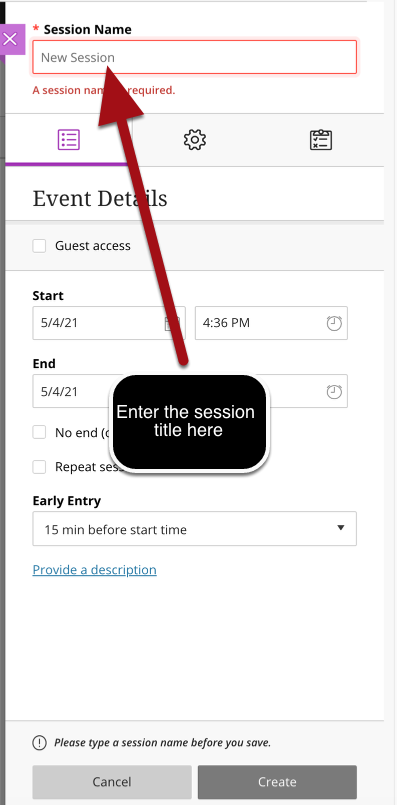 Image of the Create New Session menu with an arrow point to the Title field with instructions to Enter the session title here.