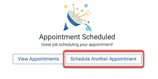 Highlight of Schedule Another Appointment button