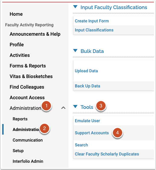 Click on the menu items Administration, then Administration again. From there, expand the Tools menu, then click Support Accounts