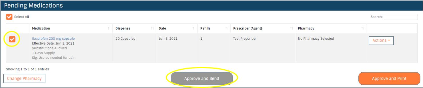 Approve and Send the Prescription