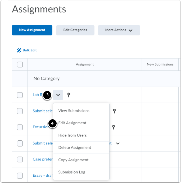 Next to the Assignment, click on the downward arrow, a drop-down menu will appear, click on Edit Assignment