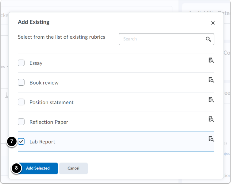A pop-up window will open, select the rubric that needs to be associated to the Assignment, then click on Add Selected