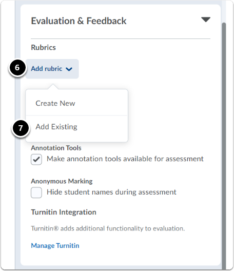 Evaluation and Feedback, click on Add Rubrics a drop-down menu will open