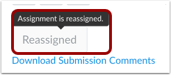 View Reassigned Assignment