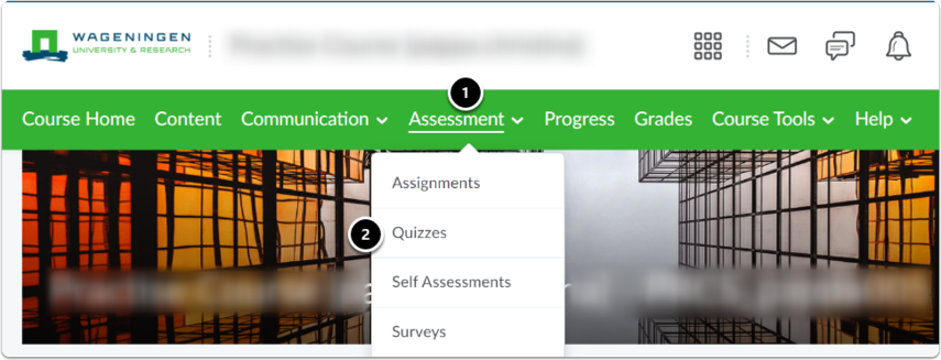 Click on Assessment, click on Quizzes