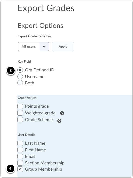 Export Grades, Select Key field and User details Group Membership