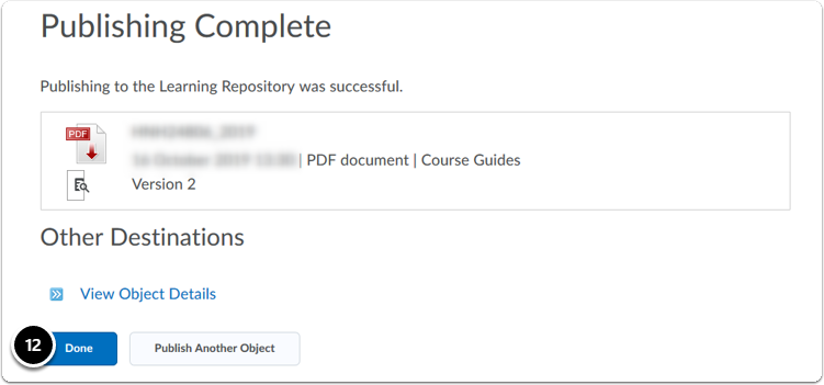 The import process of the document to the LOR starts. After this, review that the publishing is complete then Click Done