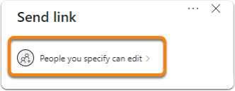 Send a link/ People you spacify can edit