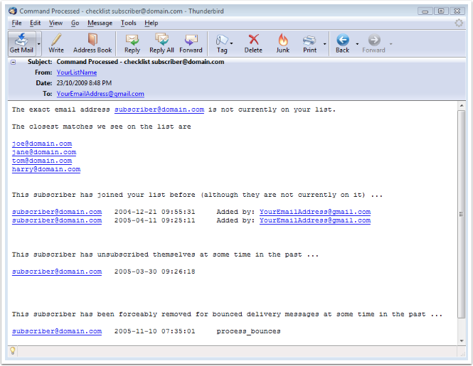 In case the subscriber is not on your list, this is how the email from our system may look like: