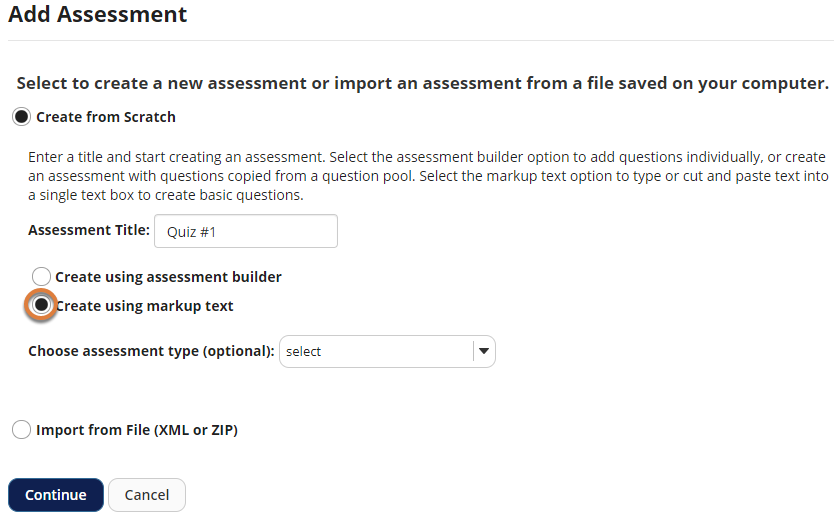 Screenshot of Add Assessment page showing Create using markup text selected.