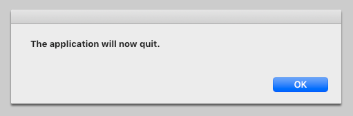 The application will now quit.