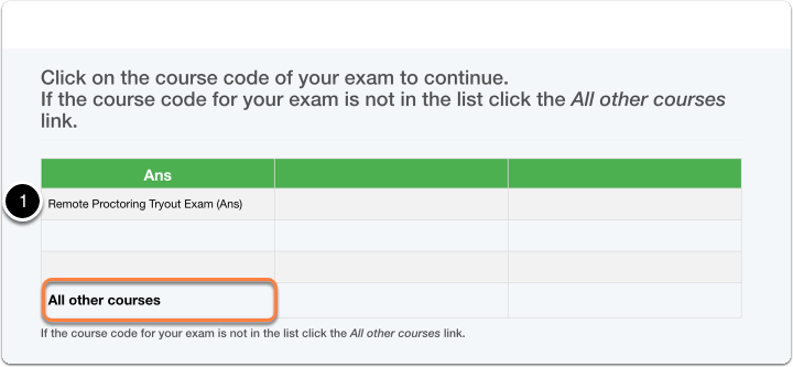 Click on Course Code of Exam > if not in list click on All other courses