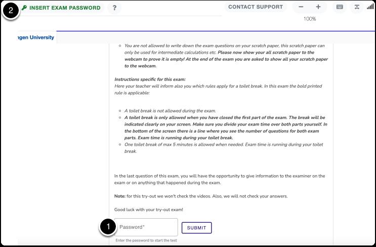 Click on Password text box > then click on Insert Exam Password