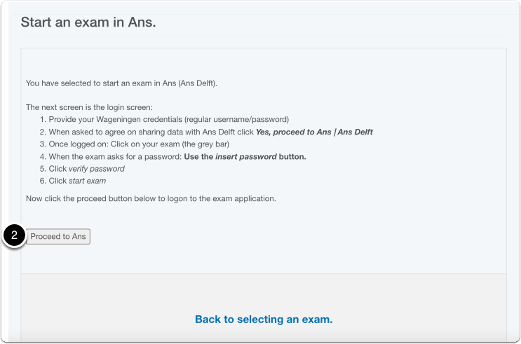 Read instruction on how to start and exam in Ans > click on Proceed to Ans