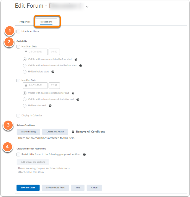 Discussion forum - Restrictions tab