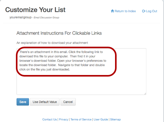 """You can edit the wording appearing at the top in the message received by the subscriber by clicking on """"Attachment Instructions For Clickable Links"""":"""