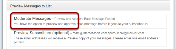 """Click on the link """"Moderate Messages """" under """"Preview Messages to List"""":"""
