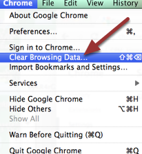 6. EMPTY CHROME CACHE: Go to the top menu and click on 'Chrome' and then 'Clear Browsing Data'.