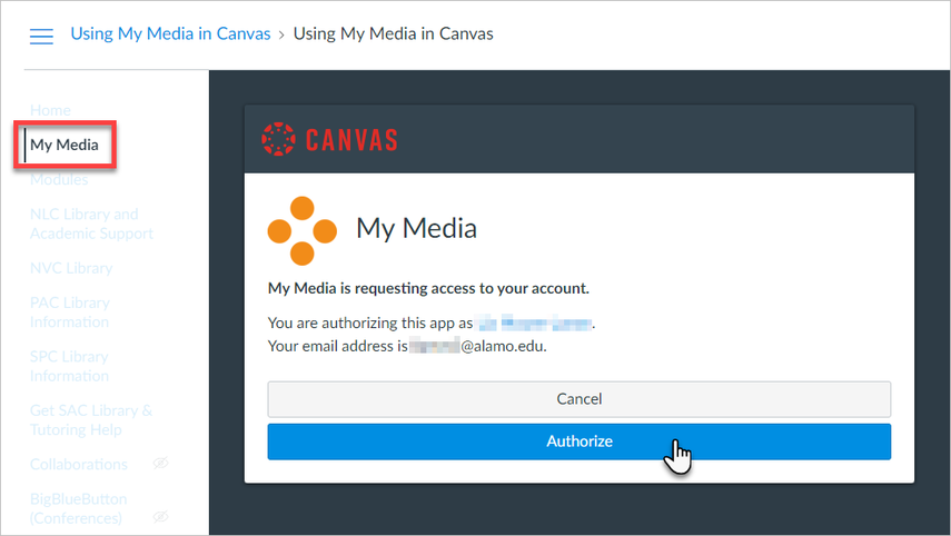 """Canvas users will need to """"Authorize"""" the My Media integration in Canvas prior to accessing their list of My Media dashboard."""