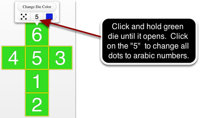 Change the GREEN die to all arabic numbers without dots.