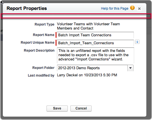 """Save the report with a clear name like  """"Batch Import team connections"""""""