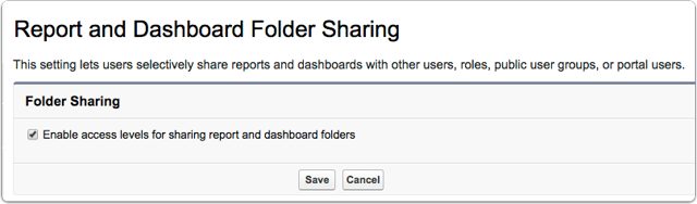 Note: If you've not upgraded your salesforce instance to use improved reporting sharing: