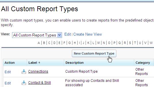 "Click ""New Custom Report Type"""